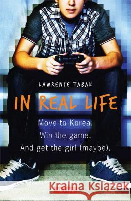 In Real Life Lawrence Tabak 9780804844789