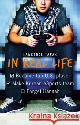 In Real Life Lawrence Tabak 9780804846288