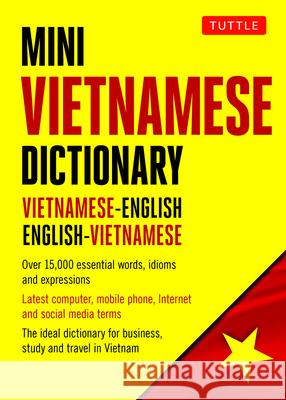 Mini Vietnamese Dictionary: Vietnamese-English / English-Vietnamese Dictionary Phan Van Giuong 9780804852692