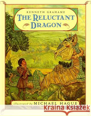 The Reluctant Dragon Kenneth Grahame Michael Hague 9780805008029 Henry Holt & Company
