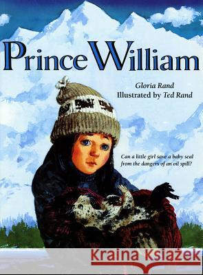 Prince William Gloria Rand Ted Rand 9780805033847