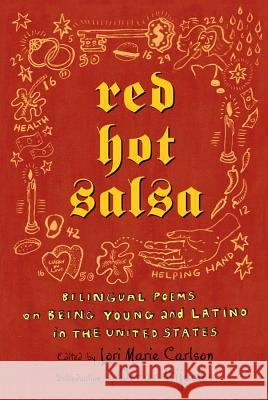 Red Hot Salsa: Bilingual Poems on Being Young and Latino in the United States Lori Marie Carlson Oscar Hijuelos 9780805076165