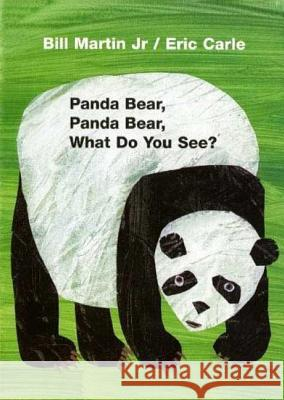 Panda Bear, Panda Bear, What Do You See? Bill, Jr. Martin Eric Carle 9780805080780