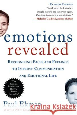 Emotions Revealed, Second Edition: Recognizing Faces and Feelings to Improve Communication and Emotional Life Paul Ekman 9780805083392