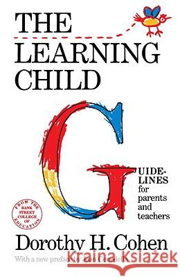 The Learning Child Dorothy H. Cohen Joan Cenedella 9780805208566