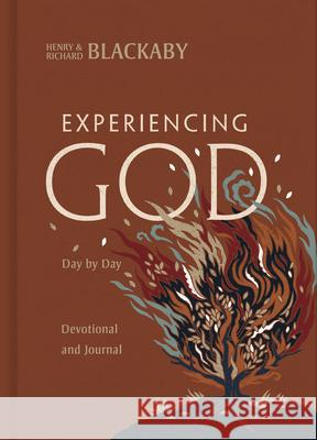 Experiencing God Day-By-Day: A Devotional and Journal Henry T. Blackaby Richard Blackaby Richard Blackaby 9780805462982