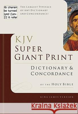 KJV Super Giant Print Dictionary & Concordance George W. Knight 9780805494921