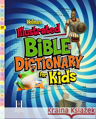 Holman Illustrated Bible Dictionary for Kids Holman Reference Editorial Staff 9780805495317