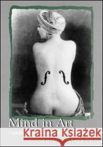 Mind in Art: Cognitive Foundations in Art Education Charles M. Dorn Dorn                                     Charles M. Dorn 9780805830798