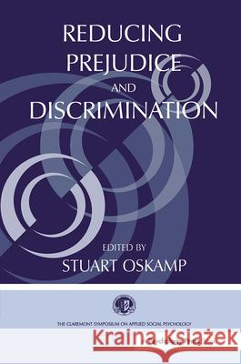 Reducing Prejudice and Discrim. CL Stuart Oskamp Stuart Oskamp  9780805834819