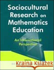 Sociocultural Research on Mathematics Education: An International Perspective Atweh                                    Bill Atweh Ben Nebres 9780805837254 Lawrence Erlbaum Associates