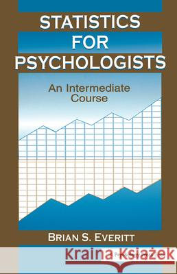 Statistics for Psychologists Brian Everitt 9780805838367