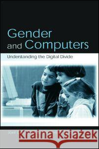 Gender and Computers: Understanding the Digital Divide Joel Cooper Kimberlee D. Weaver Hoel Cooper 9780805844276