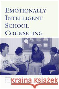 Emotionally Intelligent School Counseling John Pellitteri Robin Stern Claudia M. Shelton 9780805850345