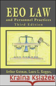 Eeo Law and Personnel Practices, Third Edition Bill Gutman 9780805864731