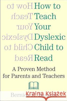 How to Teach Your Dyslexic Chi Bernice H. Baumer 9780806519814