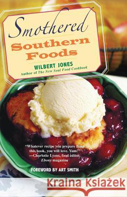 Smothered Southern Foods Wilbert Jones 9780806527468