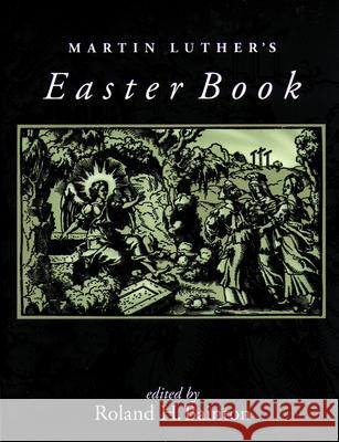 Martin Luther Easter Book Roland H. Bainton Virgil Solis Martin Luther 9780806635781