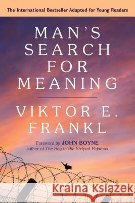 Man's Search for Meaning: Young Adult Edition: Young Adult Edition Viktor E. Frankl 9780807067994
