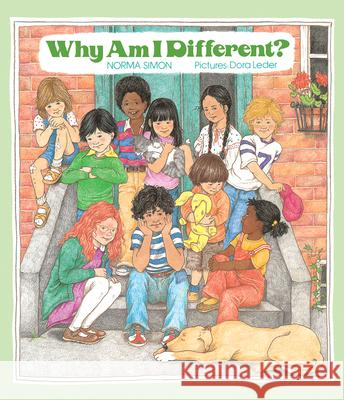 Why Am I Different? Norma Simon Dora Leder 9780807590768