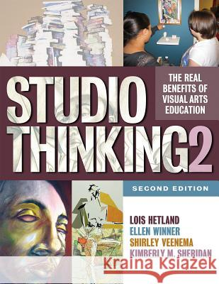 Studio Thinking 2: The Real Benefits of Visual Arts Education Lois Hetland A03                                      Ellen Winner 9780807754351
