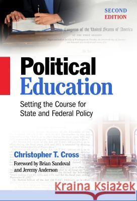 Political Education: Setting the Course for State and Federal Policy Christopher T. Cross 9780807755860