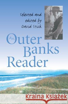 An Outer Banks Reader David Stick David Stick 9780807847268