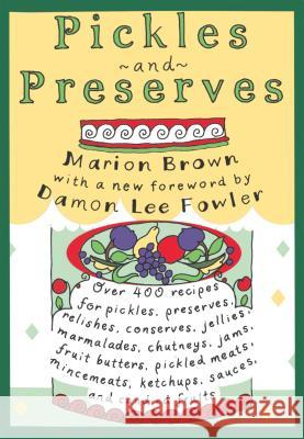 Pickles and Preserves Marion Brown Damon Lee Fowler 9780807854181