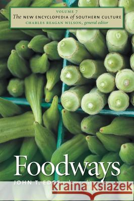 Foodways John T. Edge 9780807858400