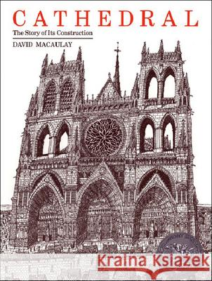 Cathedral: The Story of Its Construction David Macaulay 9780808507666