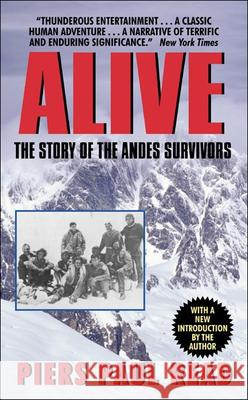 Alive: The Story of the Andes Survivors Piers Paul Read 9780808510666 Tandem Library