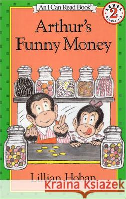Arthur's Funny Money Lillian Hoban 9780808535423