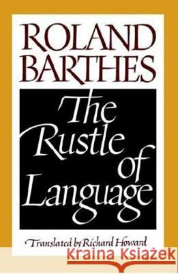 The Rustle of Language Roland Barthes Richard Howard 9780809015276 Hill & Wang
