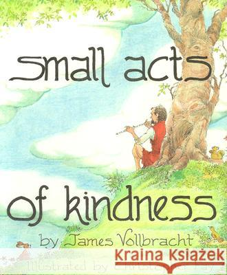 Small Acts of Kindness James Vollbracht Christopher L. Fay 9780809166299