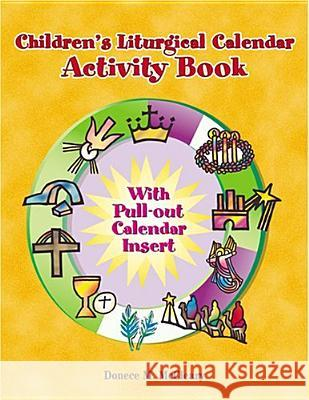 Childern's Liturgical Calendar Activity Book Donece M. McCleary 9780809167258