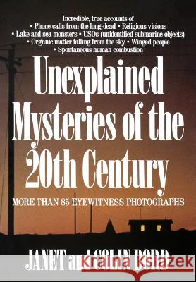 Unexplained Mysteries of the 20th Century Janet Bord Colin Bord 9780809241132