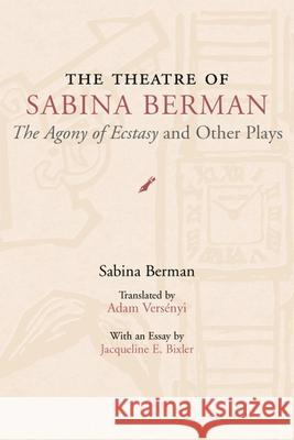 The Theatre of Sabina Berman : The
