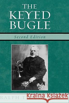 The Keyed Bugle Ralph Thomas Dudgeon 9780810851238