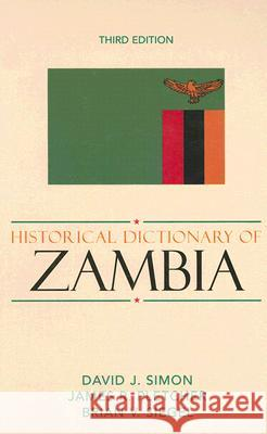 Historical Dictionary of Zambia David Simon Siegel Brian 9780810853058