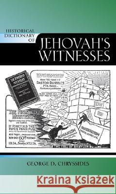 Historical Dictionary of Jehovah's Witnesses George D. Chryssides 9780810860742