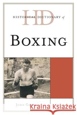 Historical Dictionary of Boxing John Grasso 9780810868007 Scarecrow Press