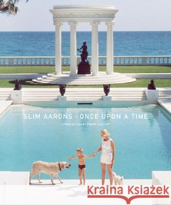 Slim Aarons: Once Upon a Time Slim Aarons Frank Zachary Slim Aarons 9780810946033
