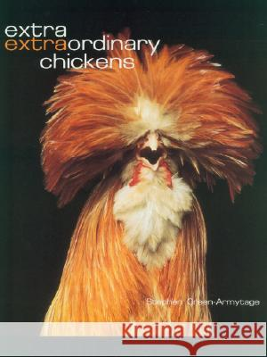 Extra Extraordinary Chickens Stephen Green-Armytage 9780810959248
