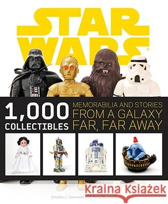 Star Wars: 1,000 Collectibles Stephen Sansweet 9780810972919