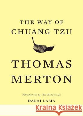 The Way of Chuang Tzu Thomas Merton 9780811218511 New Directions Publishing Corporation