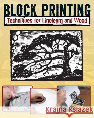 Block Printing: Techniques for Linoleum and Wood Sandy Allison 9780811706018