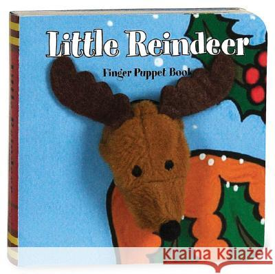 Little Reindeer [With Finger Puppet] Chronicle Books 9780811854573