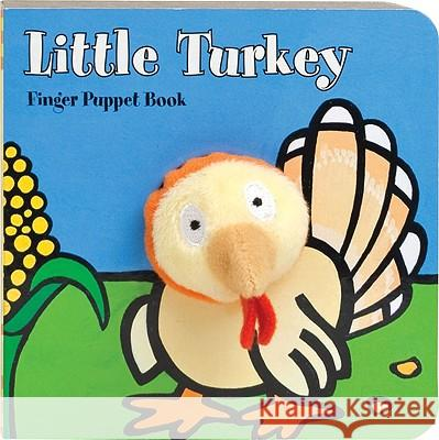 Little Turkey Finger Puppet Book Staff Imagebooks 9780811875134