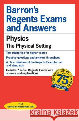 Regents Exams and Answers: Physics Herman Gerwitz 9780812033496