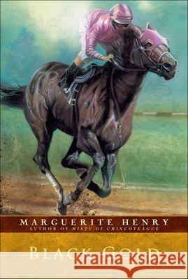Black Gold Marguerite Henry Robert Lougheed Wesley Dennis 9780812431056 Perfection Learning